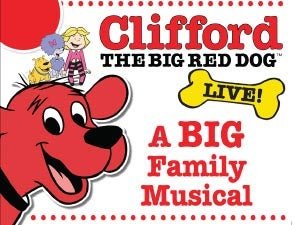 Clifford the Big Red Dog Tickets