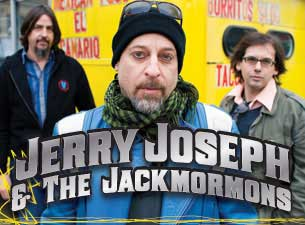 Jerry Joseph and the Jackmormons Tickets