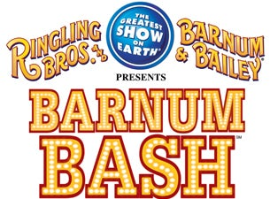 Ringling Bros. and Barnum & Bailey: Barnum Bash Tickets