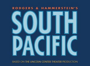 Rodgers & Hammerstein's South Pacific (Chicago) Tickets