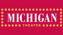 Michigan Theater Tickets