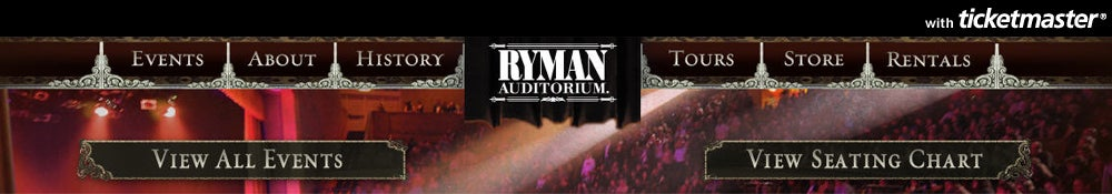 Ryman Auditorium Tickets
