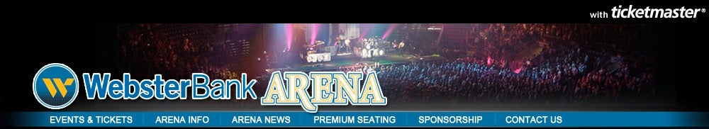 Webster Bank Arena Tickets