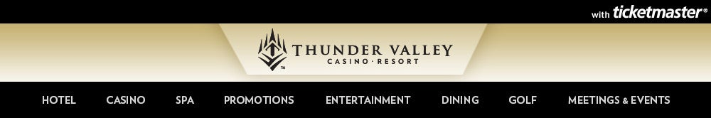 Thunder Valley Casino Resort Tickets