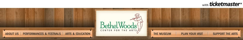 Bethel Woods Center for the Arts Tickets