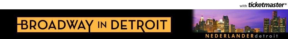 Nederlander Detroit Tickets