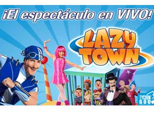 Lazy Town Boletos