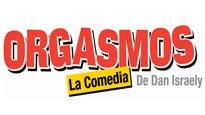 Orgasmos - La ComediaBoletos